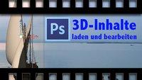 Photoshop CS6 Extended: 3D-Objekte einfügen und bearbeiten (Video)