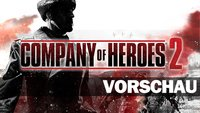 Company of Heroes 2 Vorschau – Die Rückkehr des Königs