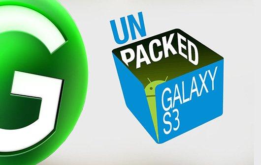 Samsung Galaxy S3 Unpacked Event - Es geht los!