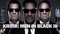 Men in Black 3 Filmkritik - Jetzt ist Schluss mit lustig!