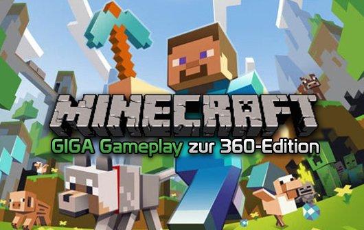 GIGA Gameplay - Minecraft Xbox 360 Edition