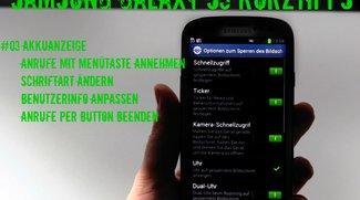 Samsung Galaxy S3 Tipps – Gespräch annehmen, Benutzerinfo, Akkuanzeige