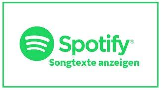 Spotify: Songtexte anzeigen - so geht's