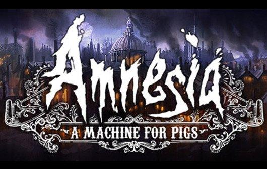 Amnesia - A Machine for Pigs: Erscheint jetzt wohl im zweiten Quartal