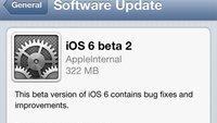 iOS 6: Zweite Beta-Version für Entwickler verfügbar