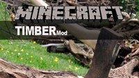 Minecraft Timber Mod