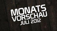 Die GIGA-Monatsvorschau: Juli 2012