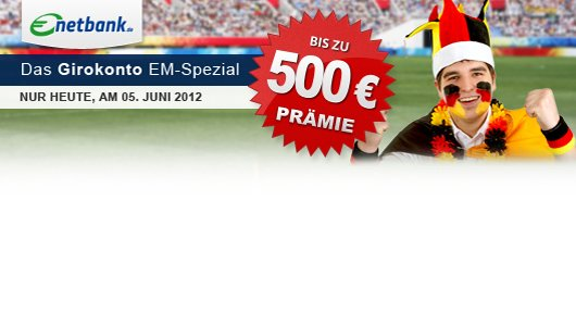 Nur heute: bis zu 500 Euro für kostenlose Kontoeröffnung bei der Netbank
