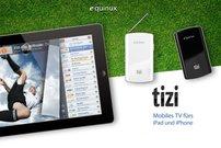 10-Euro-Gutschein für tizi – Fernsehen auf iPad und iPhone</b>