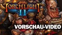 Torchlight 2 - Vorschau