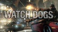 Watch Dogs: Release, Trailer, Infos zur Demo