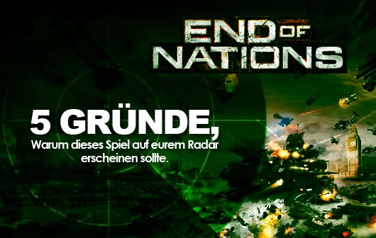 End of Nations: 5 Gründe, warum dieses Spiel auf eurem Radar auftauchen sollte