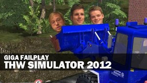 GIGA Failplay: THW Simulator 2012