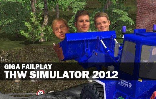 GIGA Failplay: THW Simulator 2012