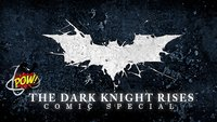 The Dark Knight Rises Comic Special: Unser Warm Up zum Filmstart