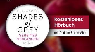 1 kostenloses Hörbuch nach Wahl - z.B. Shades of Grey