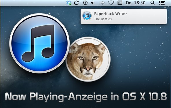 OS X 10.8 Mountain Lion: Now Playing-Hinweise in Mitteilungszentrale