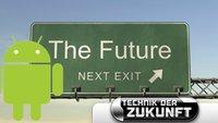 Die Zukunft von Android