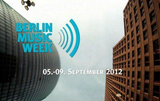 Berlin Music Week 2012: Übersicht und Programm-Highlights - besser als die Popkomm