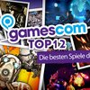 Top 12 - Die besten Spiele der gamescom 2012 - Teil 1