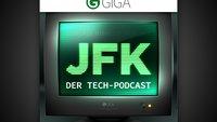 JFK: Der wöchentliche Tech-Podcast