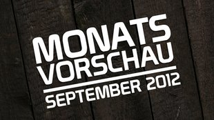 Monatsvorschau - September 2012