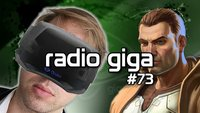 radio giga #73 - Oculus, Zynga und Freemium