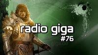 radio giga #76 - Guild Wars 2, Ground Zeroes, CS: GO