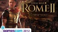 Total War: Rome 2 - Tobis tolle Vorschau