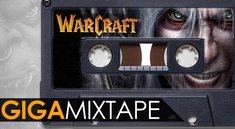 GIGA Mixtape: Warcraft