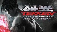 GIGA Gameplay - Tekken Tag Tournament 2