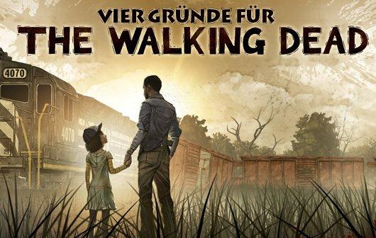 The Walking Dead Ep 1-3 Test - Vier Gründe für The Walking Dead