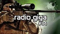 radio giga #84 - Warfighter, Bigpoint und Skyfall