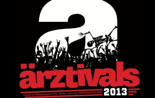 Ärztivals 2013: Die Ärzte veranstalten ihre eigenen Festivals