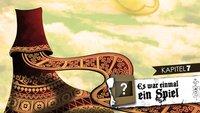 Es war einmal ein Spiel – Welche Geschichte wird hier erzählt - Kapitel 7