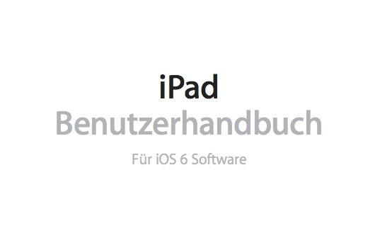 iPad mini, iPad 4 und iPad 2: Handbuch zum Download bei Apple