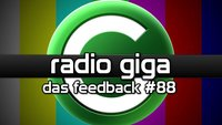 radio giga #88 - das Feedback