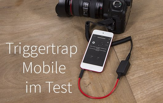 Triggertrap Mobile: Ein Dongle, sie alle zu knipsen
