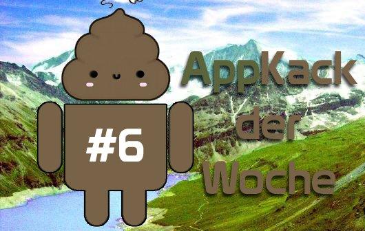 AppKack der Woche #6: Miese Apps für Android, iOS & Windows Phone 8