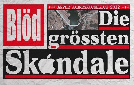 Apple Jahresrückblick 2012: die Skandale