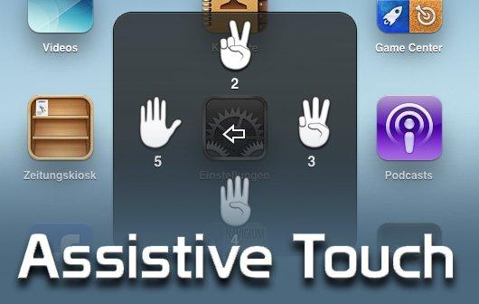 Assistive Touch: Ausgeklügelte Bedienungshilfe für iPhone und iPad