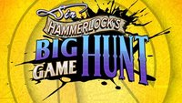 Borderlands 2: Trailer zu Sir Hammerlock's Big Game Hunt