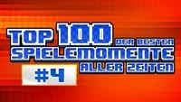 Top 100 - Die besten Spielemomente aller Zeiten - Teil 4