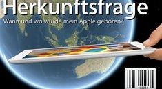 iPhone, iPad, iPod und Mac: Seriennummer und Herkunft herausfinden