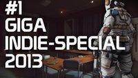 GIGA Indie-Special 2013 - Teil 1