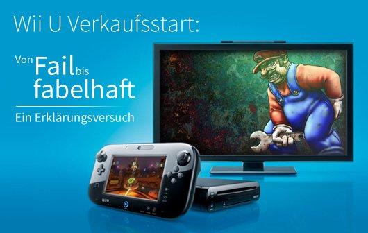 Wii U Verkaufsstart: Von Fail bis fabelhaft – Ein Klärungsversuch