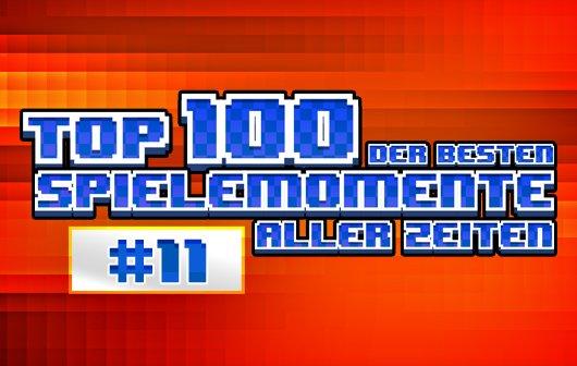 Top 100 – Die besten Spielemomente aller Zeiten – Teil 11