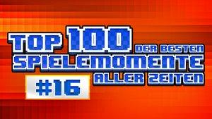 Top 100 – Die besten Spielemomente aller Zeiten – Teil 16