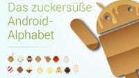Exklusiv: Das zuckersüße Android-Alphabet