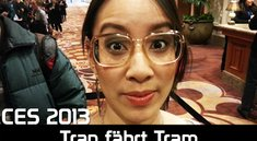 CES 2013: Tran fährt Tram - Das letzte Video aus Las Vegas